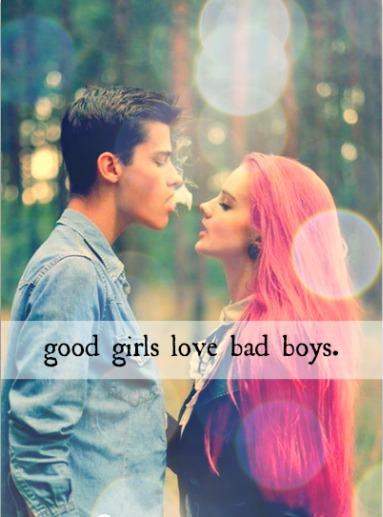 nice guy dating bad girl