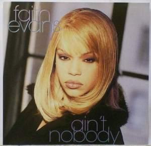 faith evans - Ain't Nobody